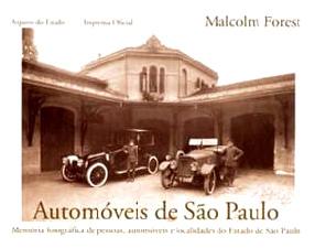 Resultado de imagem para AUTOMÓVEIS DE SÃO PAULO POR MALCOLM FOREST